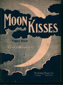 Moon Kisses Three Step by Percy Wenrich