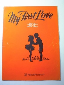 My First Love Music by Ruth Lowe