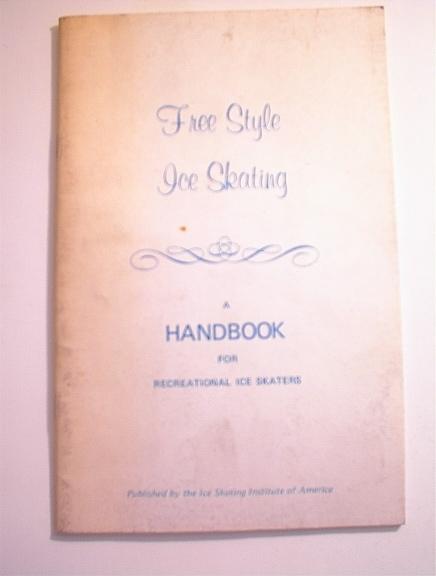 Free Style Ice Skating HANDBOOK,1974