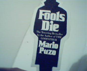 Fools Die by M Puzo Bookmark Advertisment!