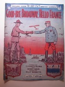 1917 Good-Bye Broadway,Hello France