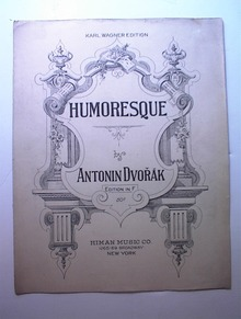 1914 Humoresque Antonin Dvorak Edition in F