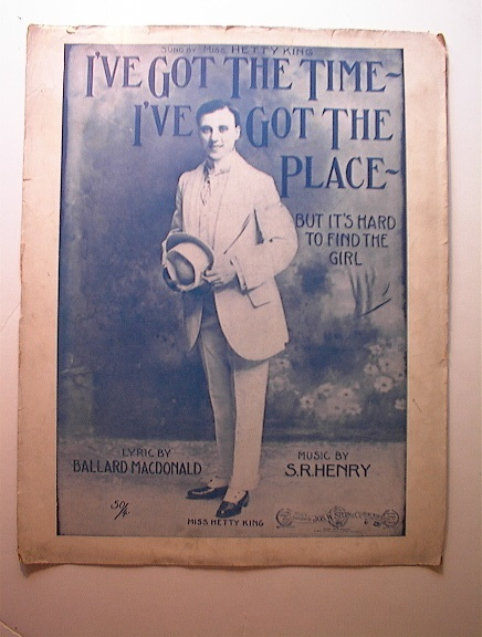 I've Got The Time I've Got The Place,1910