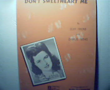 Don't Sweetheart Me by C.Firend and C Tobias