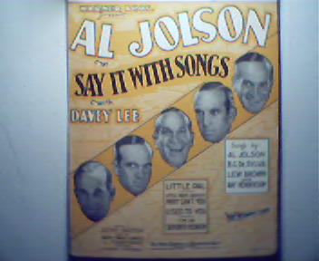Al Jolson's Say It With Songs! with D.Lee