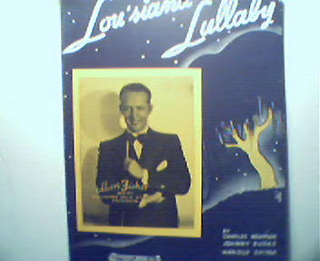 Louisiana Lullaby by Newman Burke and Spina
