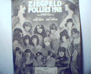 Ziegfeld Follies 1918! Show-Garden of Dreams