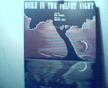 Here in the Velvet Night by Don McCray&E.Gold