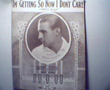 I'm Getting So I Don't Care-To Rudy Valentin