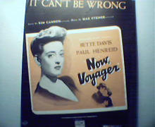 It Can't Be Wrong from Now Voyager Movie!