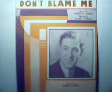 Don't Blame Me by Dorothy Fields&JimMcHugh