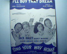 I'll Buy That Dream from Sing Your Way Home