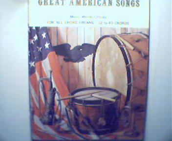 Great American Songs for All Chord Organs