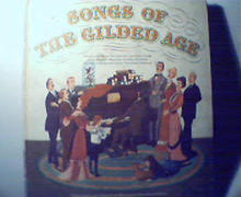 Songs of the Gilded Age Slctd by MB Boni!