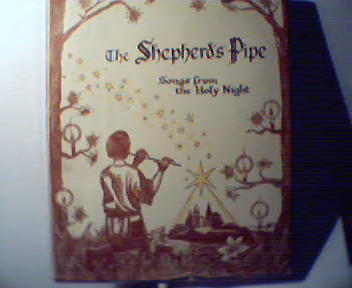 The Shepherds Pipe;Songs from Holy Night!