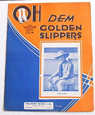 Gene Autry/Oh Dem Golden Slippers music, 1935