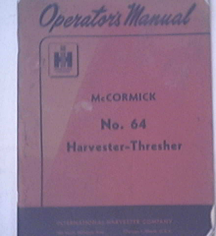 McCormick No.64 Harvester Thresher Operator's Manual