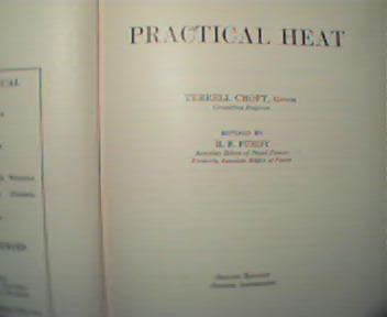Practical Heat by T Croft and RB Purdy, c1938 Part 1!