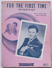 For The First Time (I've  Fallen In Love) 1943 Sinatra