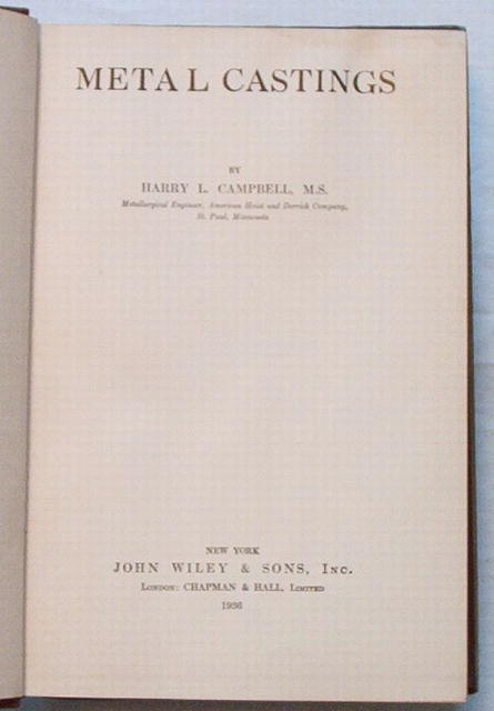 Metal Castings,by H.L.Campbell 1936 Metallurgy Textbook