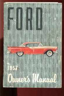 Ford 1957 Owners Manual illustrated