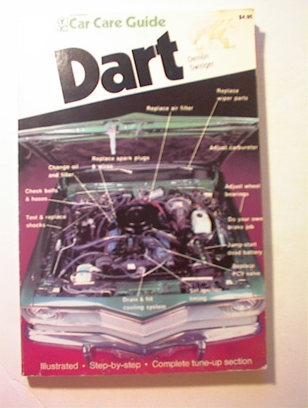 Saturday Mechanic Car Care Guide 1978 DART!
