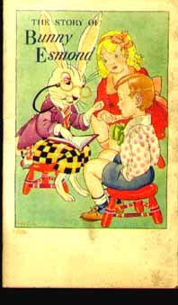 Elsie Parks The Story of Bunny Esmond 1945