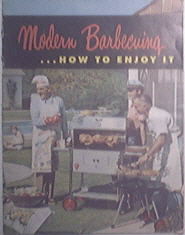 Big Boy Modern Barbecuing...How To Enjoy It Catalog