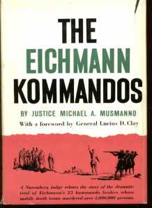 The Eichmann Kommandos book re trial 1961