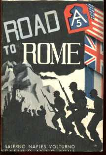 The Fifth Army Road to Rome c 1945 photos