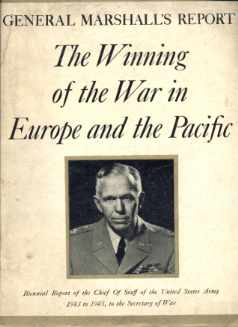 Gen Marshalls Report Winning of the War 1945