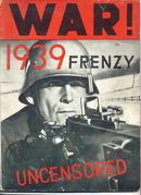 War!1939 Frenzy,Uncensored/early anti-war mag