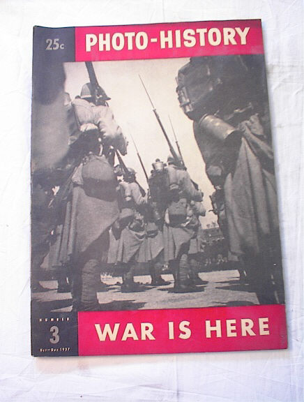 Oct-Dec,1937 Photo-History WAR IS HERE