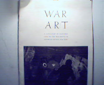 War Art-Catalouge of Paintings from War Fron
