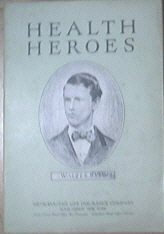 Health Heroes Walter Reed by Grace T. Hallock 1926