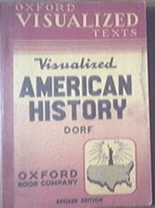 Oxfords Visualized American History by Philip Dorf 1957