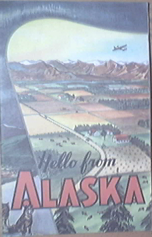Hello from ALASKA  Dairying Story -Mildred Celia Letton