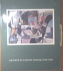 Arthur B. Carles 1882-1952 Painting with Color Exhibit