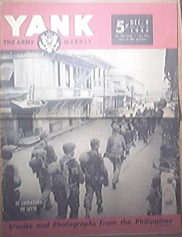 YANK The Army Weekly, 12/8/1944, GI Liberators of Leyte