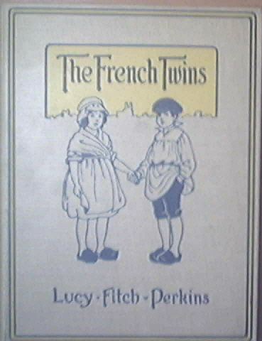 The French Twins by Lucy Fitch Perkins, 1918