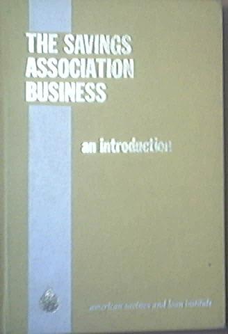 The Savings Association Business by Richard T. Sandberg