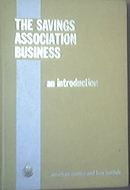 The Savings Association Business by Richard T. Sandberg