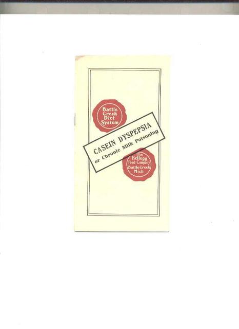 Kellog's c.1910 booklet on Casein Dyspepsia