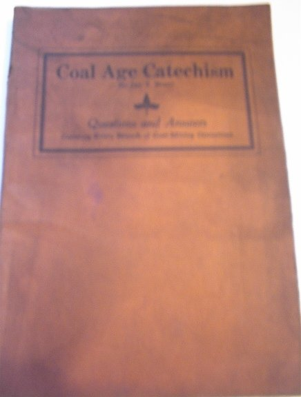 Coal Age Catechism