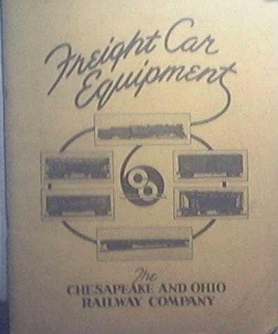 CHESAPEAKE & OHIO RAILWAY CO. 1937 Freight Car Catalog Railroad