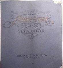 The Genuine AMERICAN Cream Separator 1910 Catalog