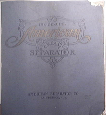 The Genuine AMERICAN Cream Separator 1910 Catalog