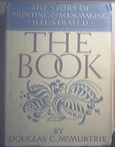 The Book The Story Of Printing & Bookmaking by D. C. McMurtrie