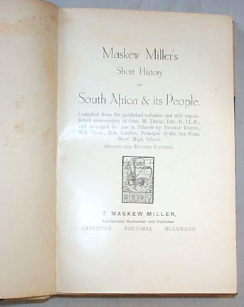 Maskew Miller's Short History of South Africa and Its People