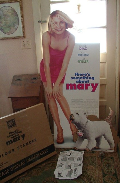 There's Something About  Mary Standee Official